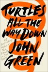 turtles-all-the-way-down-john-green