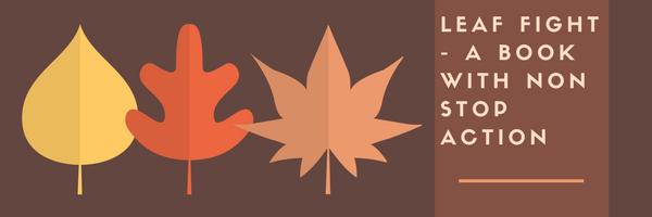 leaf-fight